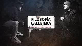Boldie - Filosofía callejera (ft. Doble p ache ene)