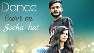 Socha hai dance cover | by gulshan and sandhya l choreography