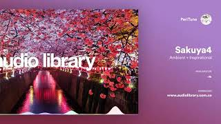 [Royalty Free Music] Sakuya4 — PeriTuneAudio Library — Music for content creators