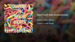 Sour Patch Kids Instrumental