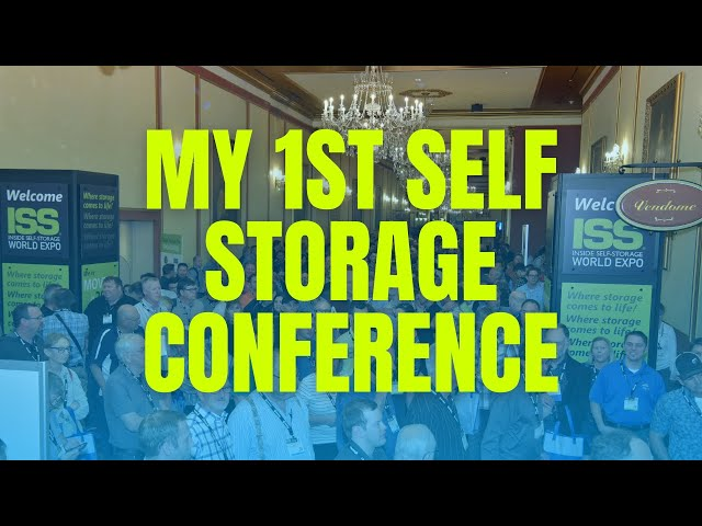 My 1st Self Storage Conference