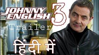 JOHNNY English STRIKES AGAIN HINDI Trailer   Johnny English 3 HINDI Trailer   YouTube