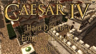 Caesar IV - Hard - Empire, Mission 1: Argos