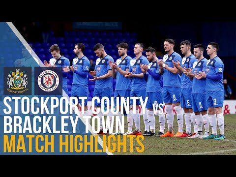 Stockport County Vs Brackley Town - Match Highlights - 10.03.2018