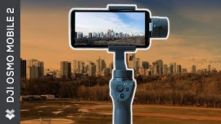 The Best Smartphone Gimbal of 2018 // DJI OSMO Mobile 2