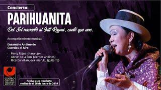 Concierto. Parihuanita: Del sol naciente al Inti Raymi - Canto que une