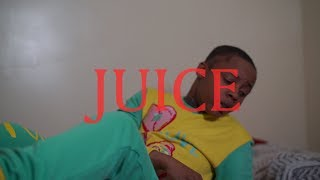 Juice - ABC'S | Shot By Maniacfilmz