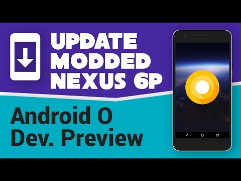 Flash/Update Modded Nexus 6P to Android O Developer Preview [fastboot]