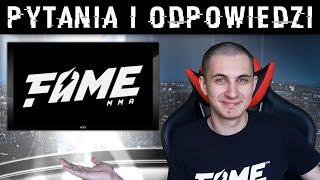 ZAWALCZĘ NA FAME MMA 5?  | Q&A z okazji 100k widzów!