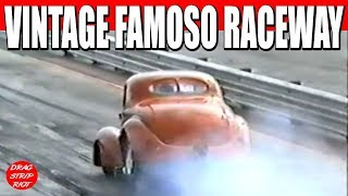 1990 - Part 2 Best of Famoso Raceway Vintage Willys AA Gassers Nostalgia Drag Racing Bakersfield, CA