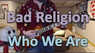 Bad Religion - Who We Are (Guitar Tab + Cover)