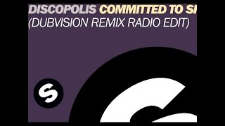 Discopolis - Committed To Sparkle Motion (DubVision Remix Radio Edit)