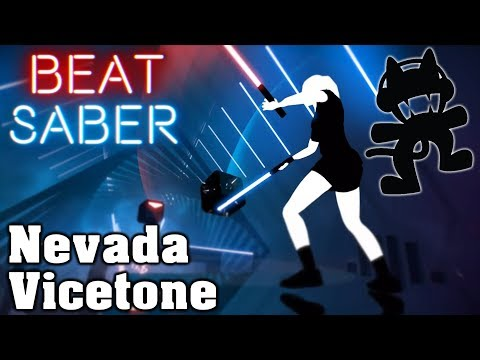 Beat Saber - Nevada - Vicetone [Monstercat] (custom song) | FC
