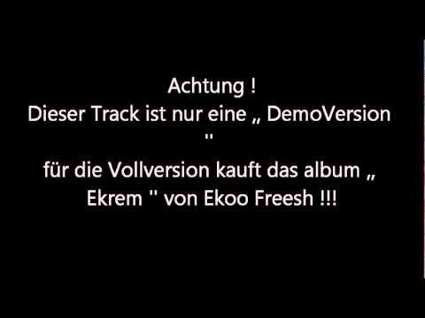 Eko Fresh - Ich bleib mir Treu (Feat. G-Style)