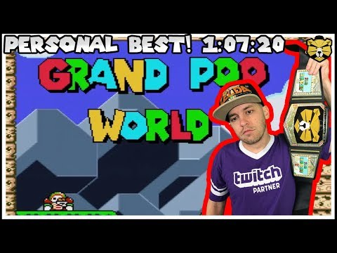 Grand Poo World Personal Best! 1:07:20