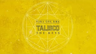 Talisco - The Keys [Para One remix]