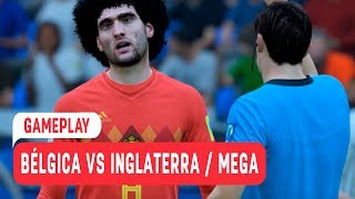 Gameplay / Bélgica vs Inglaterra / Mega