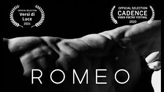 Romeo / a video poem by Karina Bush