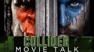 Collider Movie Talk - Warcraft Trailer Announced And Poster Arrives