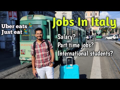 Jobs In Italy! Salary! Part Time Jobs! Indians! Pakistanis!