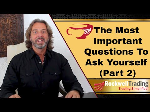 The Most Important Questions To Ask Yourself – Part 2