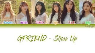 Gambar cover GFRIEND (여자찬구) – Show Up (보호색) Lyrics (Han|Rom|Eng|COLOR CODED)