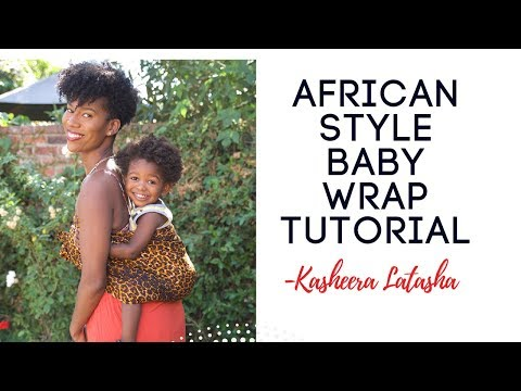 African Style Baby Wrap Tutorial -KashTV
