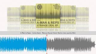 A-Man & Reps - Come Back - Marcus Raute Vision Remix [STT015]