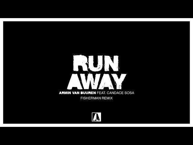Armin van Buuren feat. Candace Sosa - Runaway (Fisherman Remix)