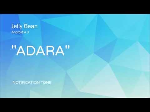 'Adara' Notification Tone — Android Jelly Bean 4.3