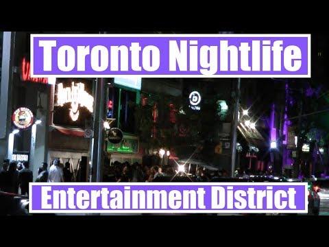 Toronto Nightlife - Entertainment District 2017