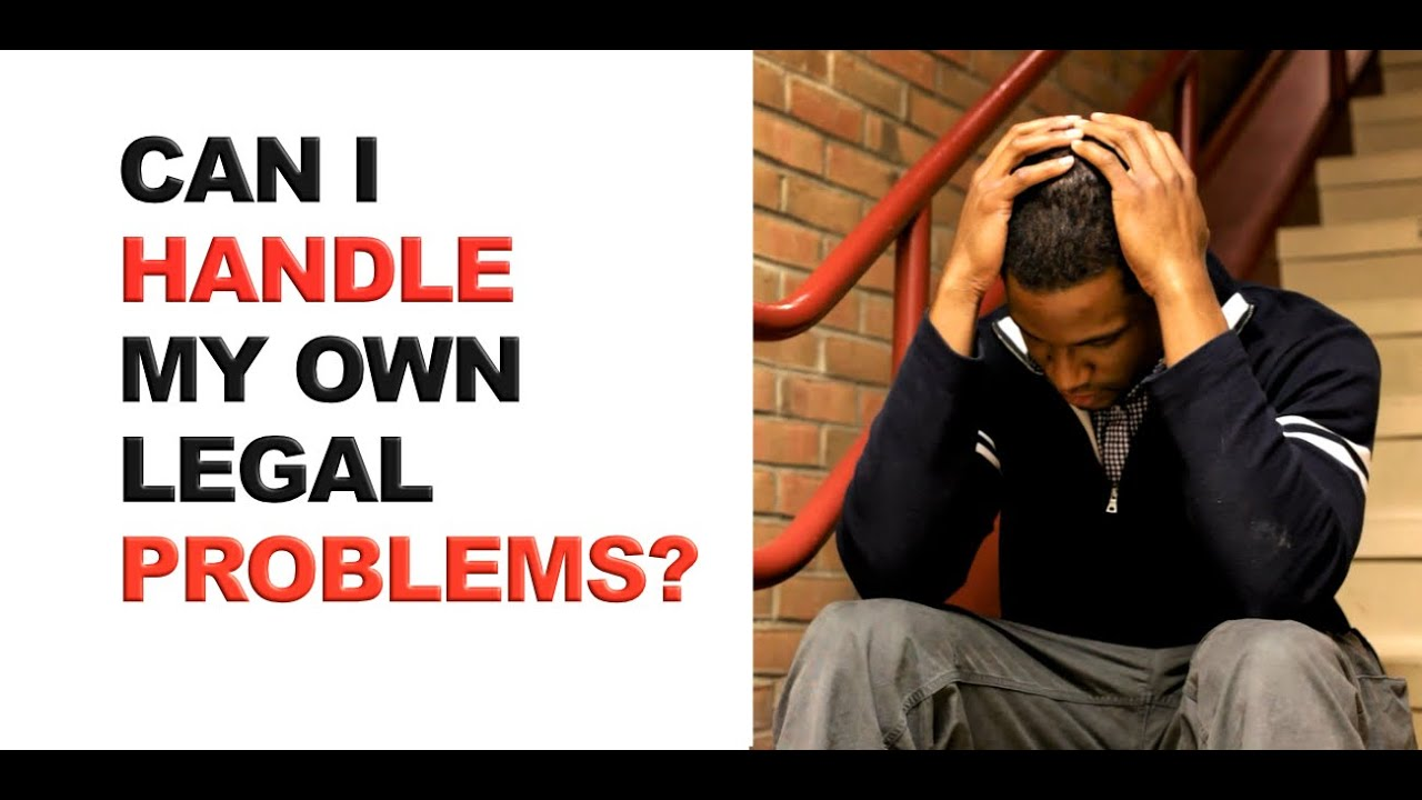 Do I need a lawyer? And can I handle my own legal problems?