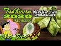 GEMA TAKBIR Idul Fitri 2020 - Nonstop! Full Bedug
