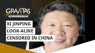 Gravitas: Xi Jinping look-alike censored in China
