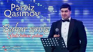Perviz Qasimov - Gule bilmez