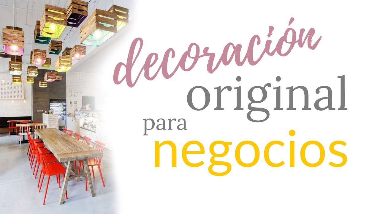 Decoración Creativa Para Negocios Youtube
