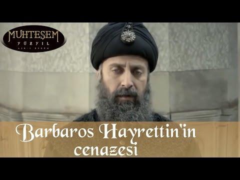 Barbaros Hayrettin'in Cenaze Sahnesi - Muhteşem Yüzyıl 112.Bölüm