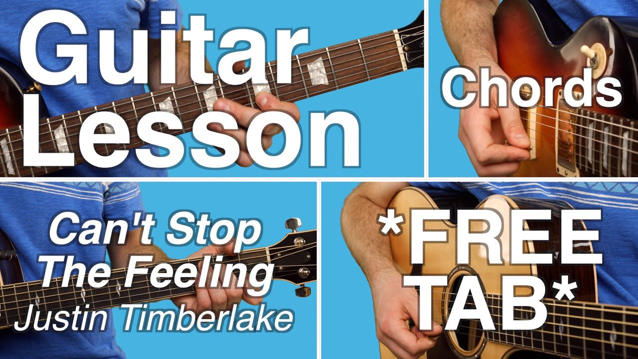 Cant Stop The Feeling Justin Timberlake Guitar Lesson Easy