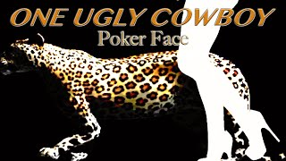 POKER FACE (Lady Gaga) cover by ONE UGLY COWBOY