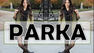 5 Outfits con Parka || Fem Beauty ♥