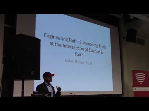 Engineering faith: summoning truth at the intersection of science and religion