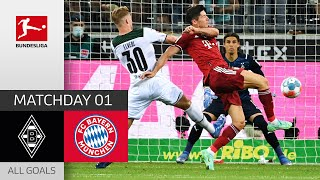 Strong Opening Match Borussia M gladbach FC Bayern München 1 1 All Goals MD 1 2021 22