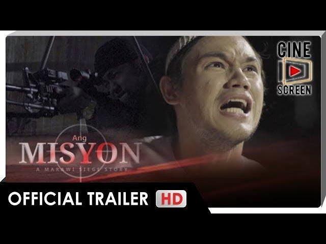 Official Trailer | Marawi Siege story, tampok sa \'Ang Misyon\' starring Martin Escudero