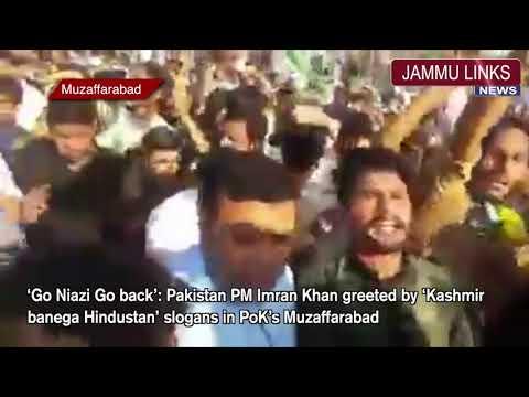Pakistan PM Imran Khan greeted by 'Kashmir banega Hindustan' slogans in PoK's Muzaffarabad
