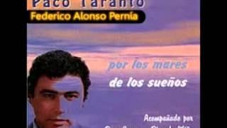 PACO TARANTO, CANTA POR GRANAINAS ..