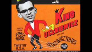 King Uszniewicz & His Uszniewicztones - Are We Really Going Steady