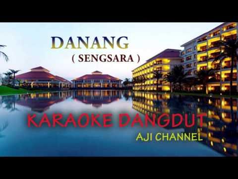 KARAOKE Dangdut terbaru DANANG ( sengsara)