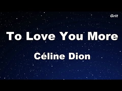 To Love You More - Celine Dion Karaoke【No Guide Melody】