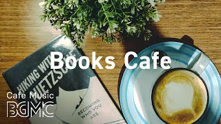Books Cafe: Relaxing Piano Jazz Playlist for Work, Study or Dream at Home