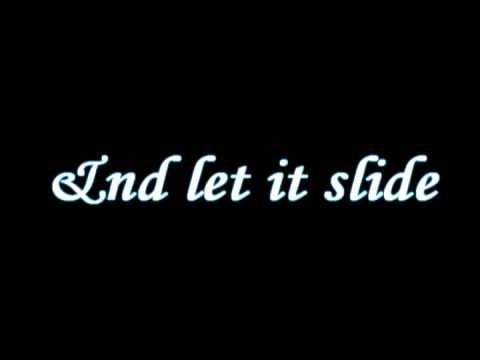 let it slide - nikki flores [WITH LYRICS]